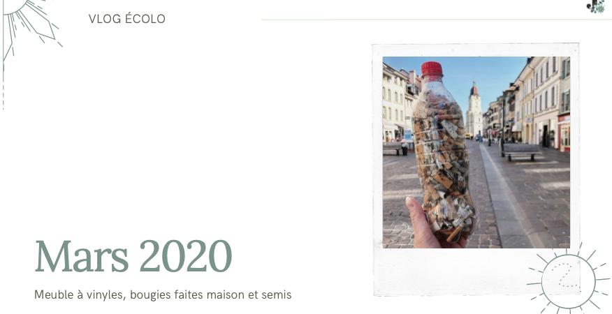 Vlog ecolo Mars 2020