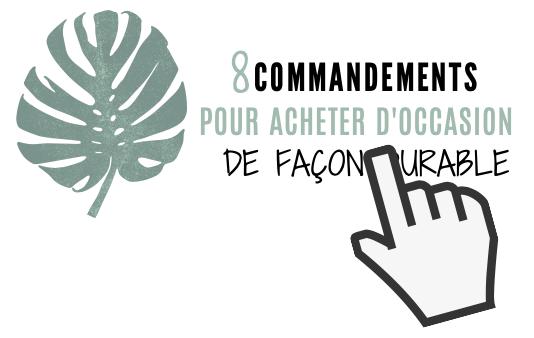 8 commandements pour acheter d'occasion de façon durable