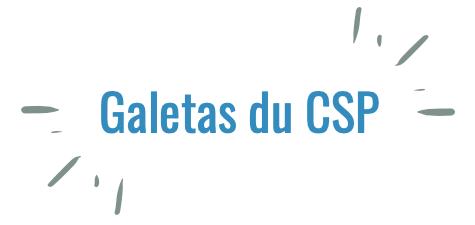 Galetas du CSP