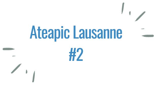 Ateapic Lausanne 2
