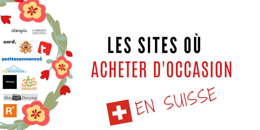 Les sites ou acheter d'occasion en suisse