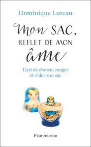 Mon sac, reflet de mon âme, dominique loreau