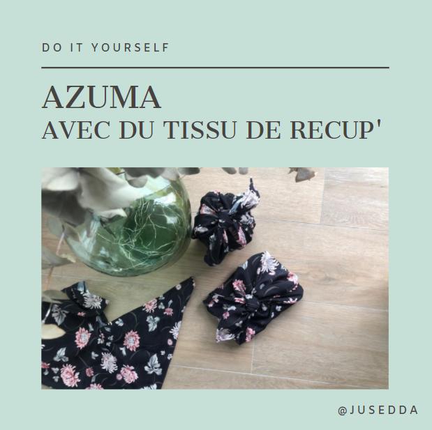 Azuma avec du tissu de recup'
